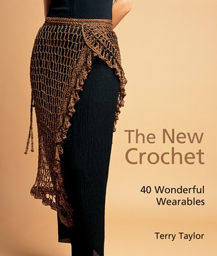 The New Crochet by Terry  Taylor