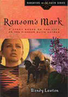 Ransom's Mark by Wendy Lawton