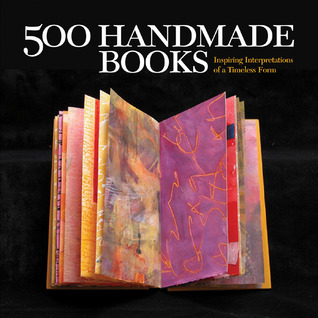 500 Handmade Books by Suzanne J.E. Tourtillott