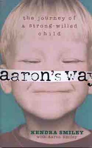 Aaron's Way by Kendra Smiley