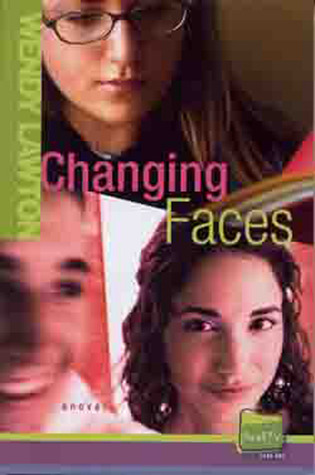 Download online for free Changing Faces: Real TV, Take 1 (Real TV #1) FB2 by Wendy Lawton