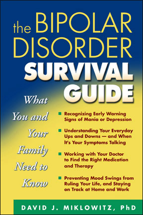 Get The Bipolar Disorder Survival Guide: What You and Your Family Need to Know PDF by David J. Miklowitz