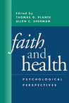 Faith and Health: Psychological Perspectives