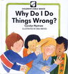 Why Do Things Wrong?