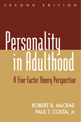 Personality in Adulthood: A Five-Factor Theory Perspective