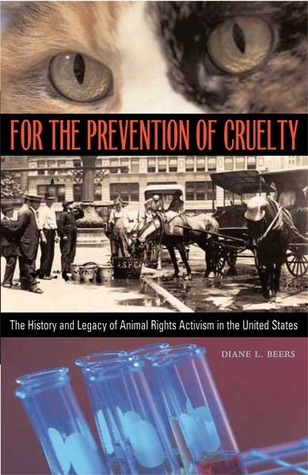 For the Prevention of Cruelty by Diane L. Beers