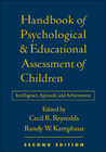 Handbook of Psychological and Educational Assessment of Children: Intelligence, Aptitude, and Achievement