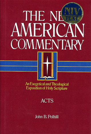 New American Commentary: Acts (New American Commentary)