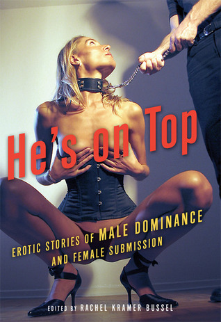 He's on Top by Rachel Kramer Bussel