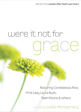 Were It Not For Grace: Stories From Women After God