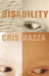 Disability: A Novella