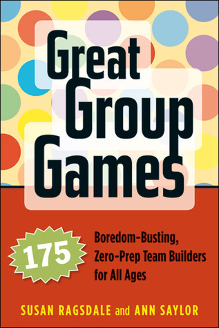 Great Group Games by Susan Ragsdale