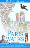 Paris Walks, 2nd Edition (On Foot Guides)