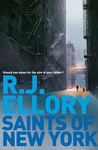Saints Of New York by R.J. Ellory