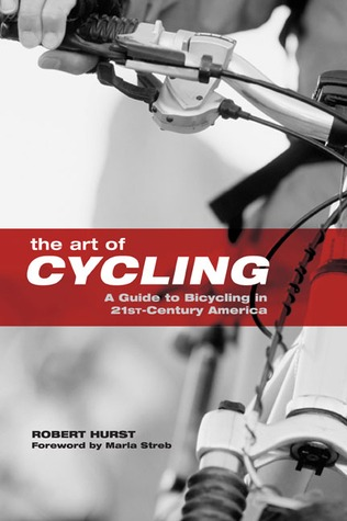 The Art of Cycling by Robert Hurst