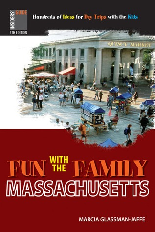 Fun with the Family Massachusetts, 6th