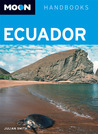 Moon Handbooks Ecuador: Including the Galapagos Islands