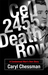 Cell 2455, Death Row: A Condemned Man's Own Story