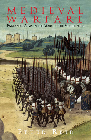 Medieval Warfare: England's Army in the Wars of the Middle Ages