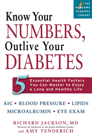 Know Your Numbers, Outlive Your Diabetes by Richard Jackson