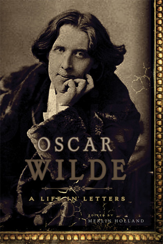 Oscar Wilde by Merlin Holland