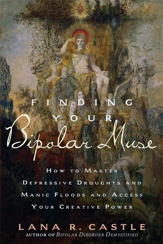 Finding Your Bipolar Muse by Lana R. Castle