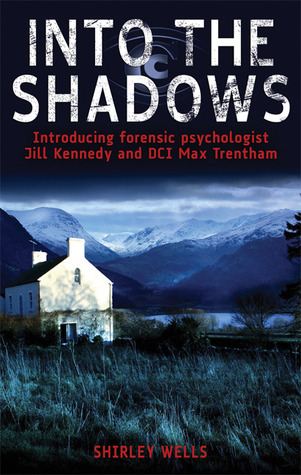Into the Shadows by Shirley Wells