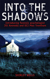 Into the Shadows (A Jill Kennedy and DCI Max Trentham Mystery #1)
