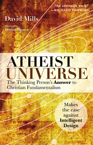 Atheist Universe by David Mills