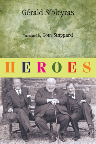 Free Download Heroes by Gerald Sibleyras, Tom Stoppard CHM
