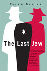 The Last Jew: A Novel