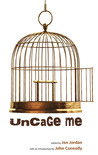 Uncage Me
