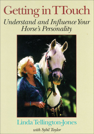 Getting in TTouch: Understand and Influence Your Horses Personality