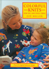 Colorful Knits for You and Your Child: Over 25 Original Knitwear Designs
