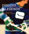 Canucks Legends: Vancouver's Hockey Heroes