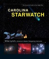 Carolina StarWatch: The Essential Guide to Our Night Sky