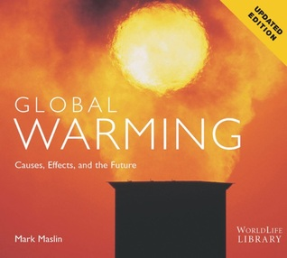 Global Warming: Causes, Effects, and the Future