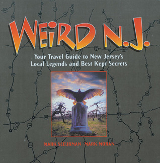 Weird N.J. by Mark Moran