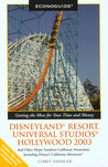 Econoguide Disneyland Resort, Universal Studios Hollywood 2003: and Other Major Southern California Attractions Including Disney's California Adventure