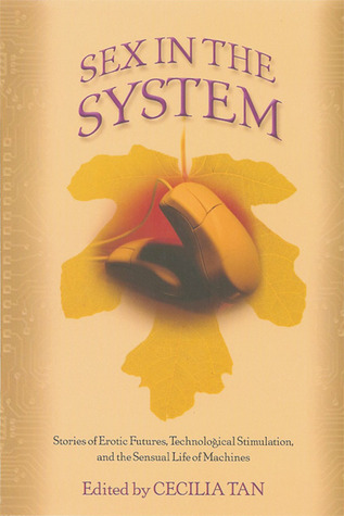 Sex in the System by Cecilia Tan