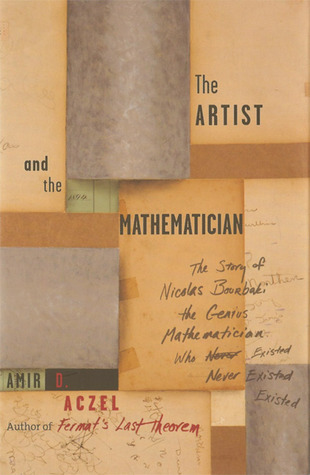 The Artist and the Mathematician by Amir D. Aczel