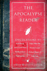 The Apocalypse Reader by Justin  Taylor