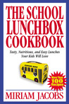 The School Lunchbox Cookbook