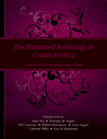 The Illustrated Anthology of Classic Erotica