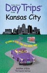 Day Trips from Kansas City, 13th: Getaways Less than Two Hours Away