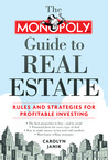 The MONOPOLY Guide to Real Estate: Rules and Strategies for Profitable Investing