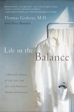 Life in the Balance by Thomas Graboys