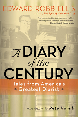 A Diary of the Century: Tales from America's Greatest Diarist