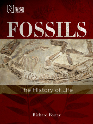 Fossils: The History of Life  by  Richard Fortey