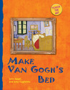 Touch the Art: Make Van Gogh's Bed